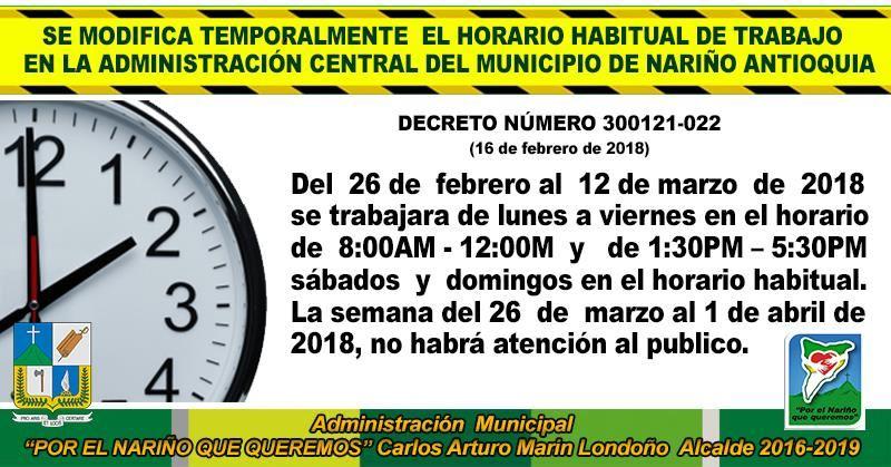 SE MODIFICA TEMPORALMENTE  EL HORARIO HABITUAL DE TRABAJO   EN LA ADMINISTRACIÓN CENTRAL DEL MUNICIPIO DE NARIÑO ANTIOQUIA